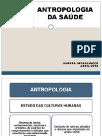 ANTROPOLOGIA DA SAUDE.ppt