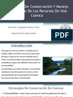 Estrategias De Conservación Y Manejo Sustentable De Los Recursos De Una Cuenca