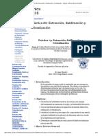 Práctica #4_ Extracción, Sublimación y Cristalización - Equipo Química Experimental 6