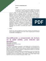 Decodificación y comprensión de lectura en la edad adulta CARLA MUÑOZ-VALENZUELA MARIE-ANNE SCHELSTRAETE Universidad Católica de Lovaina, Bélgica