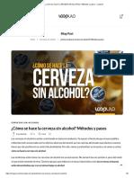 ¿Cómo se hace la CERVEZA SIN ALCOHOL Métodos y pasos – LUpulo