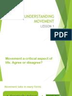 UNDERSTANDING MOVEMENT-LESSON 1