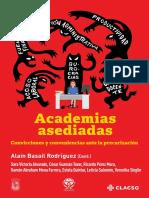 Academias Asediadas, Convicciones y conveniencias ante la precarización