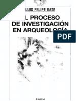 Bate Luis Felipe - El Proceso De Investigacion En Arqueologia