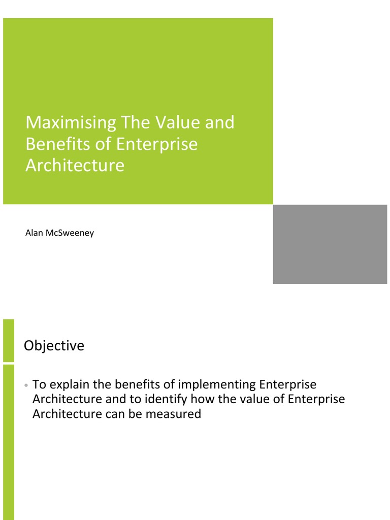 Maximising The Value And Benefits Of Enterprise Architecture | Enterprise  Architecture | Strategic Management