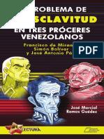 el problema de la esclavitud en tres proceres venezolanos