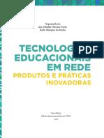 Tecnologias educacionais em rede - produtos e práticas inovadoras