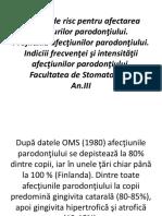 9. Factorii de Risc in afectarea tesuturilor parodontiului