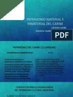 DIAPOSITIVAS-PATRIMONIO MATERIAL E INMATERIAL DEL CARIBE (1)