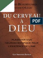 Beauregard Mario - O'Leary Denyse - Du cerveau à Dieu.pdf