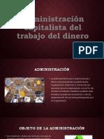 Administracion_capitalista_del_trabajo_d.pptx