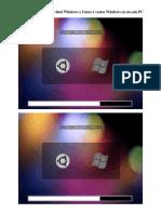 Cómo activar arranque dual Windows y Linux o varios Windows en un solo PC