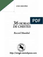 José Ordoñez - 36 horas de chistes
