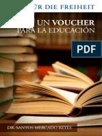 Un voucher para la educación pública - Santos Mercado Reyes