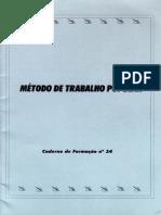 Método do trabalho de base - 1997