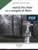 Badiola Saenz Jose Antonio - La Voluntad De Dios Padre En El Evangelio De San Mateo - Editorial ESET 2009.pdf