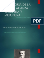 LA HISTORIA DE LA IGLESIA ALIANZA CRSITIANA Y