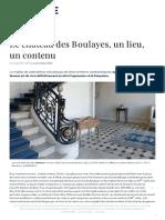 Le château des Boulayes, un lieu, un contenu