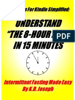 K.D. Joseph - The 8 Hour Diet In 15 Minutes_ Intermittent Fasting Made Easy (2013).pdf