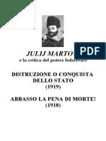 Julij Martov e La Critica Del Potere Bolscevico Distruzione o Conquista Dello Stato (1919)