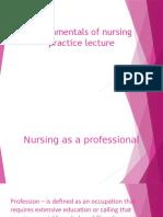 Fundamentals of nursing practice lecture.pptx