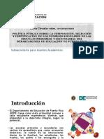 PPT Carta Circular núm. 12-2019-2020  POLÍTICA PÚBLICA SOBRE LA COMPOSICIÓN, SELECCIÓN Y CERTIFICACIÓN DE LOS CONSEJOS ESCOLARES DE LAS ESCUELAS PRIMARIAS Y SECUNDARIAS DEL DEPARTAMENTO DE EDUCACIÓN DE PUERTO RIC