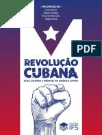 Revolução Cubana. Ecos, dilemas e embates na América Latina