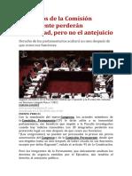 MIEMBROS DE LA COMISIÓN PERMANENTE PERDERÁN INMUNIDAD, PERO NO EL ANTEJUICIO