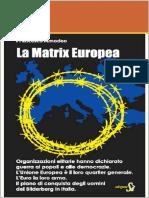 La Matrix Europea_ Il piano di conquista degli uomini del Bilderberg in Italia ( PDFDrive.com )