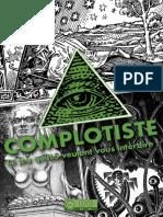 Complotiste_le_jeu_qu'ILS_veulent_vous_interdire_!