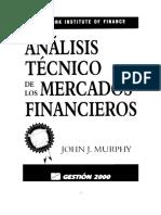 130083891 Analisis Tecnico de Los Mercados Financieros John J Murphy 1999