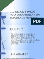 DEFINICION Y PASOS PARA DESARROLLAR UN ESTUDIO DE PRESENTACION