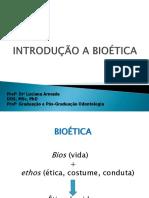 INTRODUÇÃO A BIOETICA 2018