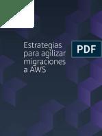 Estrategias para agilizar migraciones a AWS.pdf