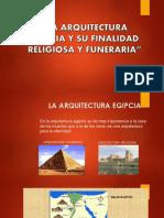 LA ARQUITECTURA EGIPCIA Y SU FINALIDAD RELIGIOSA