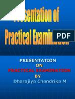 7. Practical Examination