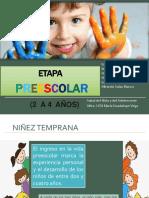 Características de la Etapa preescolar y escolar