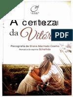 A Certeza Da Vitória - Schellida - Eliana Machado Coelho