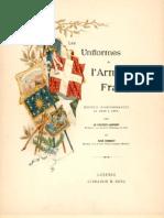 Les Uniformes De L'Armée Francaise 1690-1894 Tome III