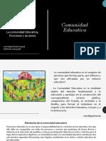 Comunidad educativa, José Miguel Durán Espinal.pptx