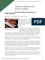 Vulnerabilidade ao estresse de líderes religiosos cristãos - Notícias - Unesp - Universidade Estadual Paulista - Portal