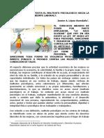 ¿CÓMO SE MANIFIESTA EL MALTRATO PSICOLÓGICO HACIA LA MUJER  EN EL AMBIENTE LABORAL?. POR. DR. JANNER  A.  LOPEZ   AVENDAÑO.
