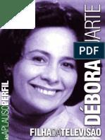 Débora Duarte – Filha da Televisão
