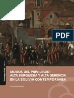 Modos Del Privilegio. Alta Burguesía y Alta Gerencia en La Bolivia Contemporánea