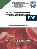Pre - trans y postoperatorio de pacientes hematologicos y con patologia pulmonar. TEP mppp