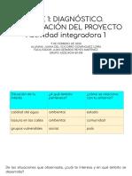 FASE 1_ DIAGNÓSTICO.  IDENTIFICACIÓN DEL PROYECTO Actividad integradora 1