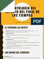 ESCATOLOGÍA DEL ESTUDIO DEL FINAL DE LOS TIEMPOS