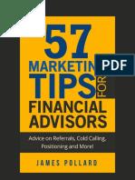 57 Marketing Tips For Financial Advisors by James Pollard - The Advisor Coach LLC