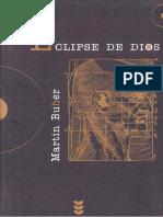 Buber, Martin. - El eclipse de Dios. Estudios sobre la relacion entre religion y filosofia [ocr][2003].pdf
