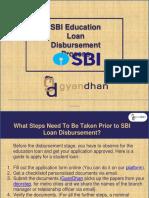 SBI Education Loan Disbursement Process